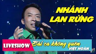 Nhánh Lan Rừng - Việt Hoàn | LiveShow Trọng Tấn Bài Ca Không Quên [HD]