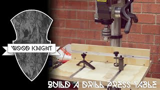 032 - Drill Press Series: Make A Drill Press Table