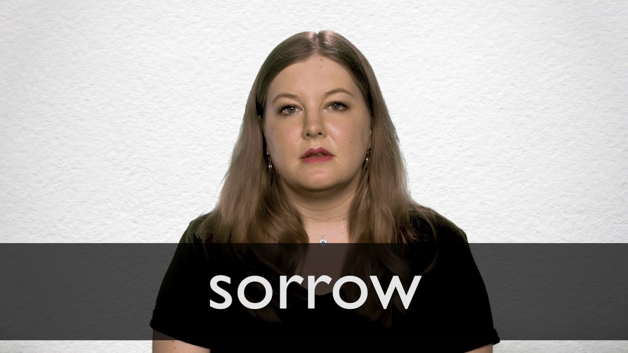 How to pronounce SORROW in British English