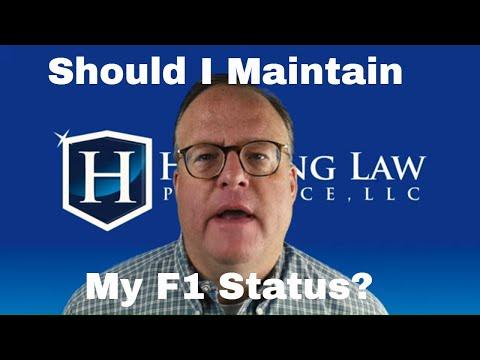 Should I Maintain F1 Status
