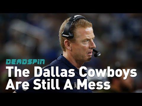 The Dallas Cowboys Are Still A Mess