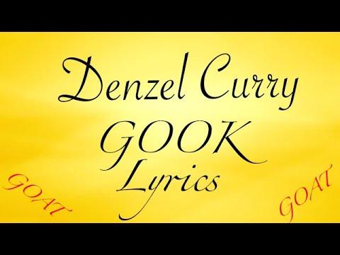 Denzel Curry- Gook lyrics