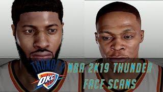 NBA 2k19 THUNDER FACE SCANS