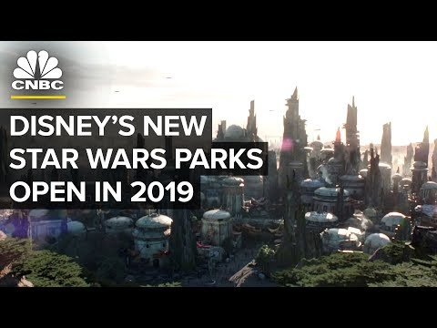Star Wars Disney Theme Parks Will Open In 2019 | CNBC