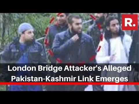 London Bridge Attacker's Alleged Pakistan-Kashmir Link Emerges