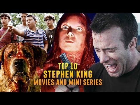 Top 10 Stephen King Movies and Mini Series