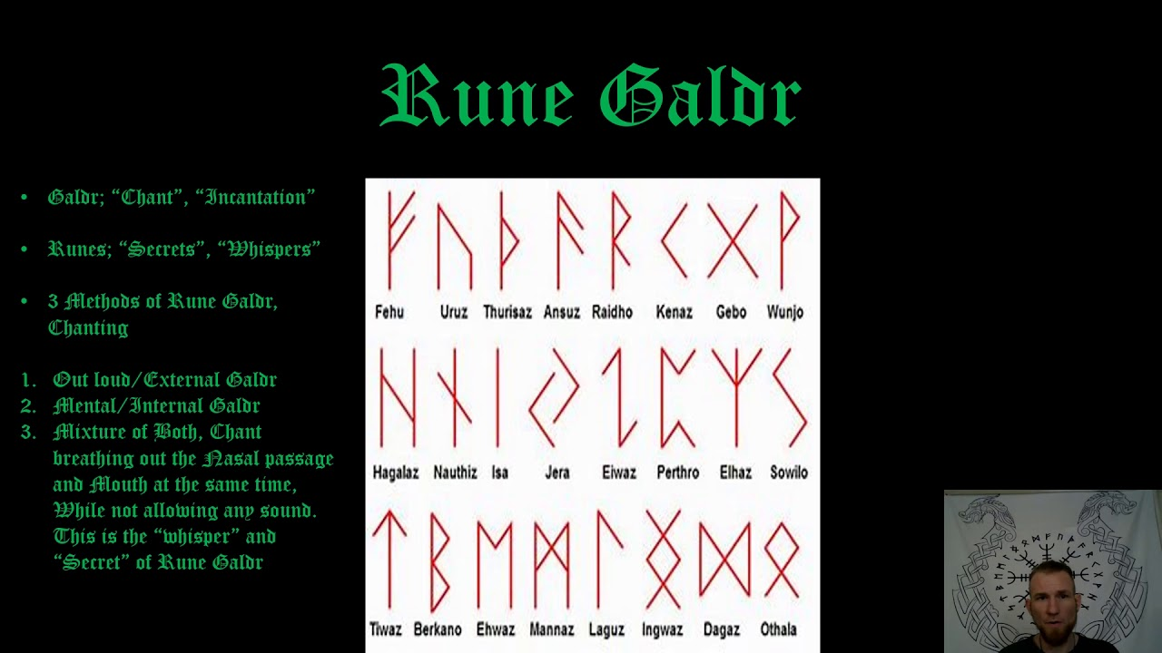 Rune Galdr; How to Chant the Runes