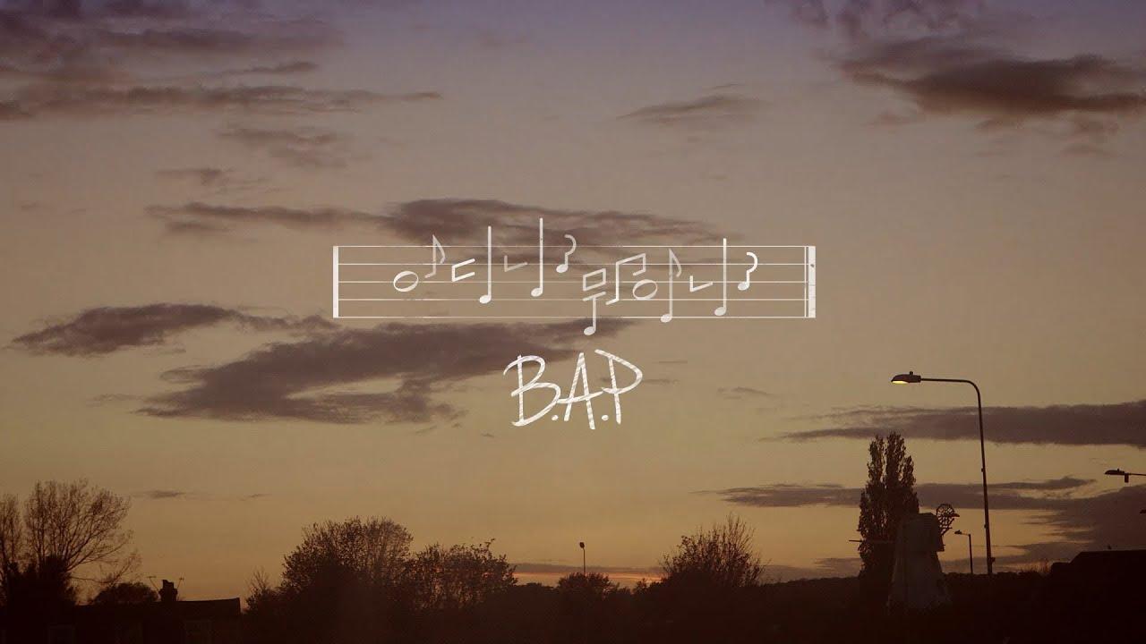 B.A.P - 어디니? 뭐하니? M/V