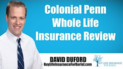 Colonial Penn Whole Life Insurance - My Review