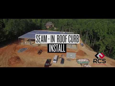 RCS - Seam-In Curb System Installation