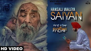 Hansali Waleya Saiyan (Full Song) Jasdeep Jassa | New Punjabi Song | White hill Music