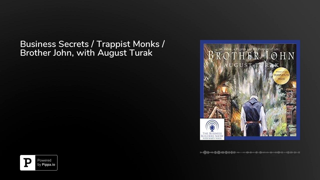 business secrets of the trappist monks turak august