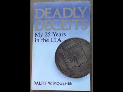 The CIA's Deadly Deceits and the Vietnam War w/ Ex-CIA Officer Ralph McGehee