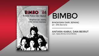 ANTARA KABUL DAN BEIRUT - BIMBO (Official)