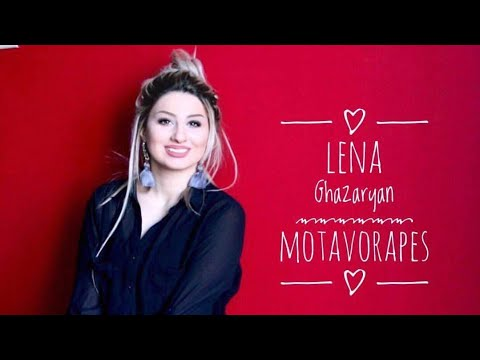 Lena Ghazaryan - Motavorapes (2019)