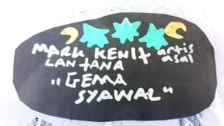 "lagu ""GEMA SYAWAL"" - artis asal LANTANA - vokal MARK KENIT"