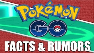 Pokemon GO Facts and Rumors for 2016