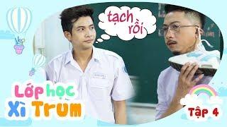sitcom hai 2017 lop hoc xi trum - tap 6 xi trum dai chien hua minh dat binh bo thanh tan