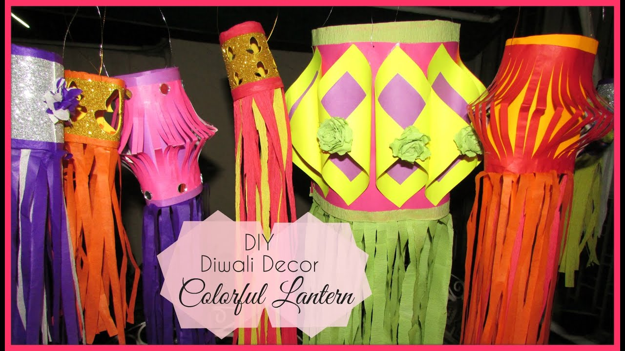 Diy Diwali Decor Colorful Lanterns Youtube