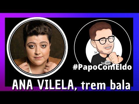 🎙PAPO COM ELDO: ANA VILELA | podcast #005