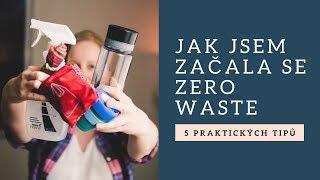 Jak jsem začala se Zero Waste