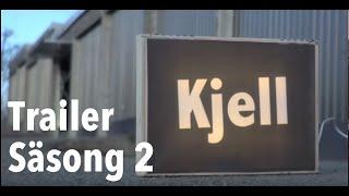 Kjell trailer - Säsong 2