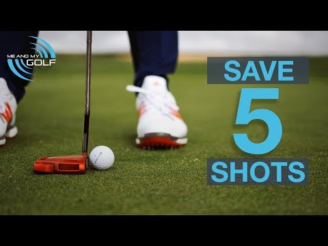 SAVE 5 SHOTS OFF YOUR SHORT GAME