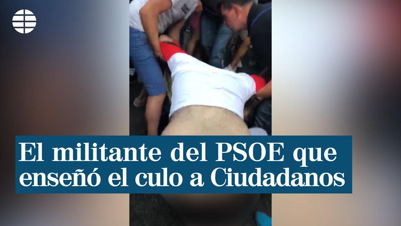 """Azotes Al Culo el militante del psoe que enseñó el culo a cs: """"es como cuando las de femen sacan los pechos"""""""