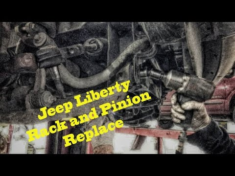 Jeep Liberty Rack And Pinion Replace Under 2 Hrs