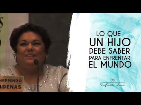 Lo que un hijo debe saber para enfrentar el mundo - Adriana Corona Gil