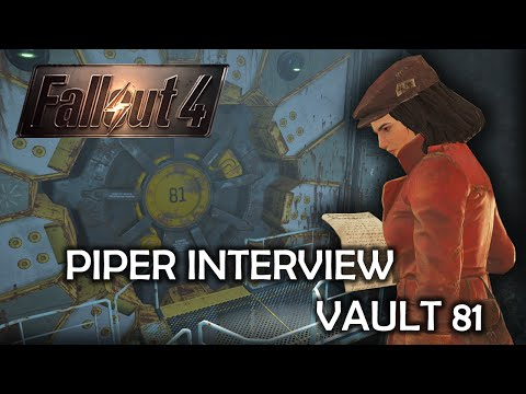 Fallout 4 - Piper Interview Vault 81 residents