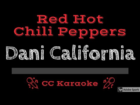 Red Hot Chili Peppers • Dani California (CC) [Karaoke Instrumental Lyrics]