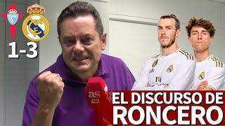 Celta 1- Real Madrid 3   El discurso de RONCERO: amor para Bale y aviso a Odriozola   Diario AS