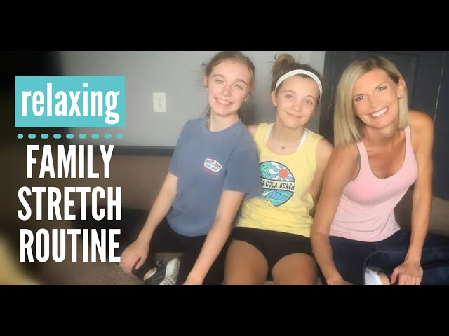 STRETCHING FOR STRESS RELIEF - FAMILY RELAXATION