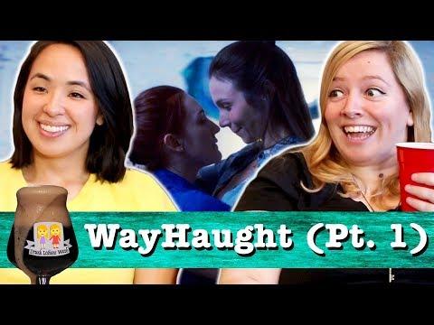 Drunk Lesbians Watch WayHaught Pt. 1...