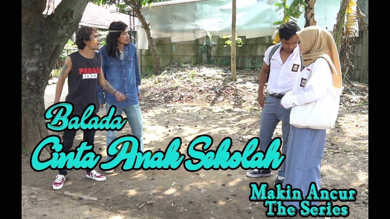 Download Film Komedi - Balada Cinta Anak Sekolah - Eps 29 Makin Ancur The Series