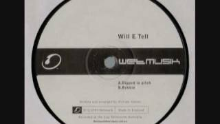 Wet Musik - Wet002 (Side A) Will E Tell - Dipped In Pitch