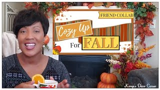 Cozy Up For Fall Collab | Living Room Fall Autumn Decor | Decorate With Me