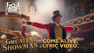 """The Greatest Showman   """"come Alive"""" Lyric Video   Fox Family Entertainment"""