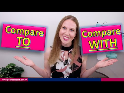 Compared To or Compared With - What's the Difference Between Compared To and With