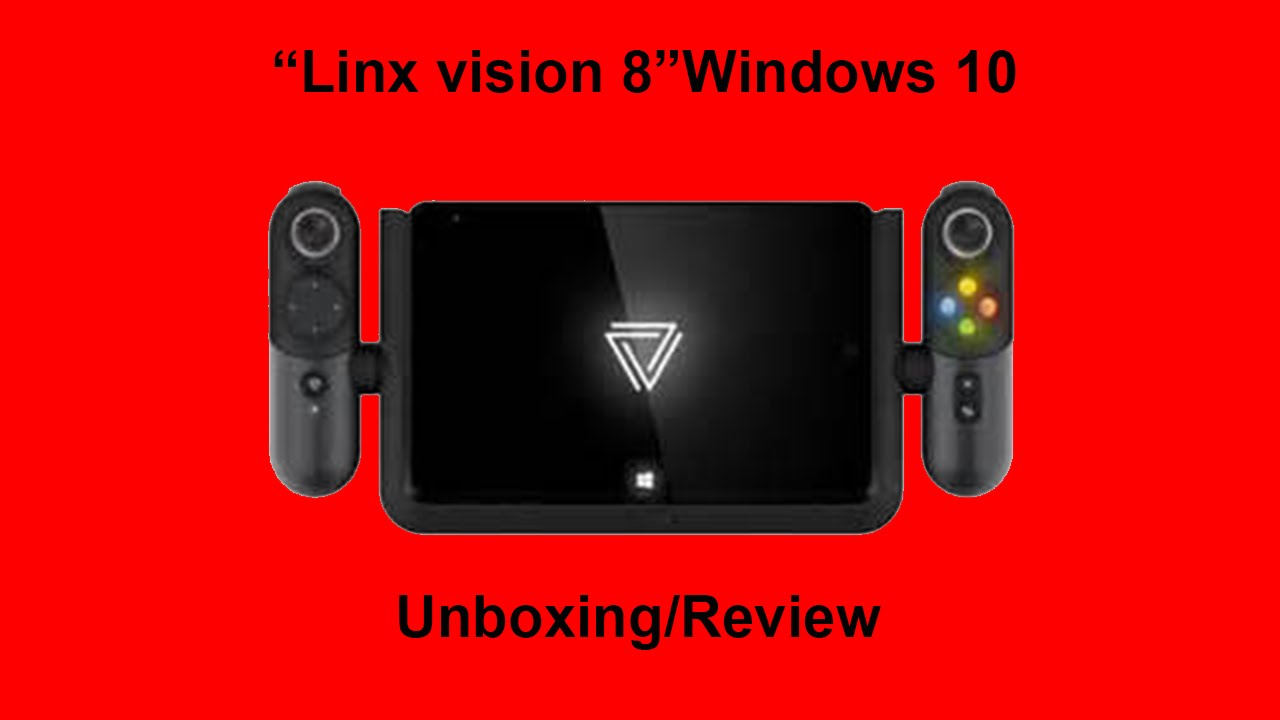 Xbox controller tablet/Linx vision unboxing and review