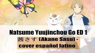 Aimer - Akane Sasu - Natsume Yuujinchou go ED (cover fandub español latino)FULL