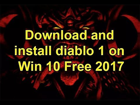 Download And Install Diablo 1 On Win 10 Free 2017