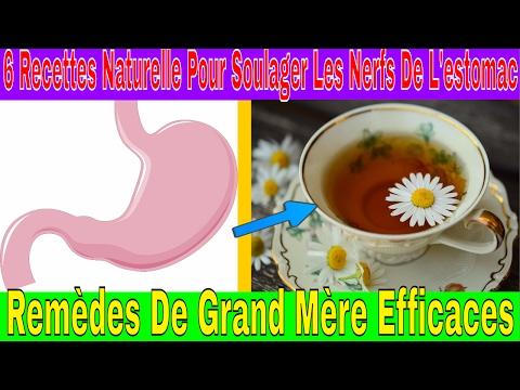 6 Recettes Naturelle Pour Soulager Les Nerfs De L'estomac Remède de Grand Mère