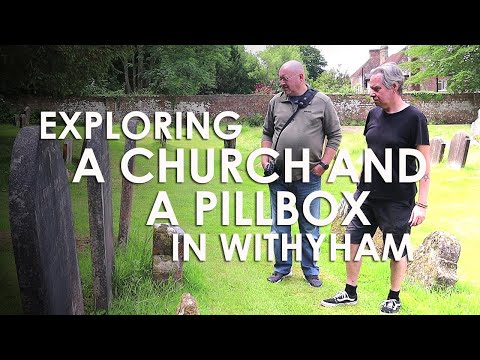 #175 | Exploring A Church And Pillbox In Withyham – East Sussex