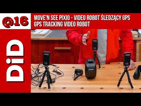 @016. Move'n see PIXIO - video robot śledzący GPS / GPS tracking video robot