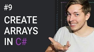 9: How To Create Arrays In C# | C# Array Tutorial | C# Tutorial For Beginners | C Sharp Tutorial