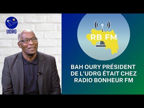 Bah Oury Président de l'UDRG A Été L'Invité Sur Radio Bonheur FM