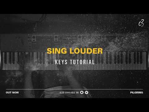 Sing Louder - Keys Tutorial
