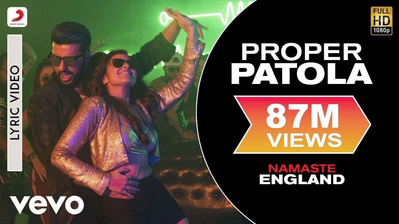 Download Proper Patola Lyric Video - Namaste England Arjun Kapoor, Parineeti Badshah,Diljit,Aastha